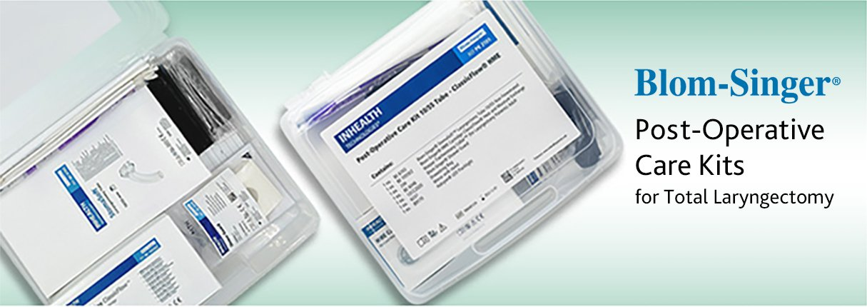 Blom-Singer Post-Operative Care Kits for Total Laryngectomy